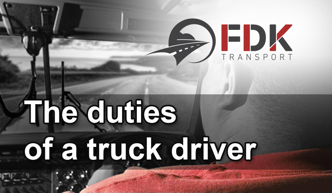 The duties of a truck driver